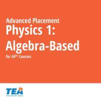 TEA AP® Physics 1