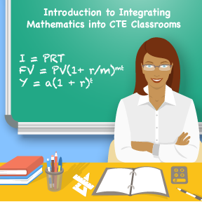 "Icon for the course is an image of a teacher in front of a chalkboard with a formula written on the board and the title ""Introduction to Integrating Math into CTE Classrooms."""