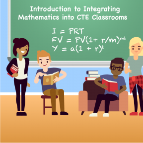 "Icon for the course is an image of students in front of a chalkboard with a formula written on the board and the title ""Introduction to Integrating Math into CTE Classrooms."""