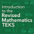 Intro to the Revised Math TEKS