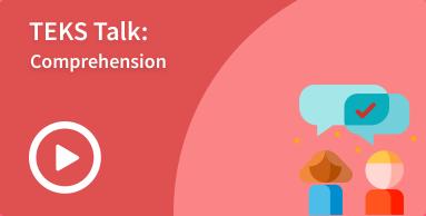 comprehension TEKS talk image