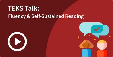SLA fluency and self-sustained reading TEKS talk image