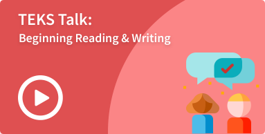 beginning reading writing teks talk image