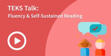 fluency and self-sustained reading TEKS talk image